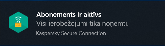 Image: notification on subscription activation of Kaspersky Secure Connection